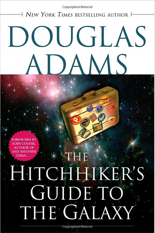 The Hitchhiker's Guide to the Galaxy' by Douglas Adams 2